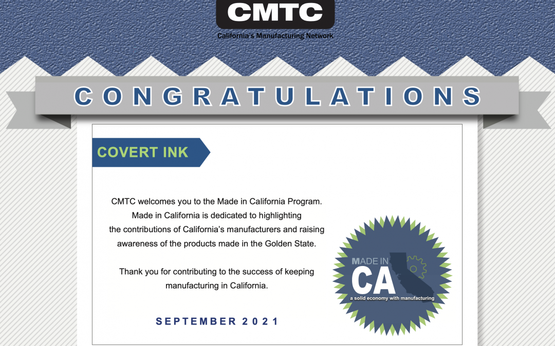 Covert Ink Approved as Made in CA Manufacturer
